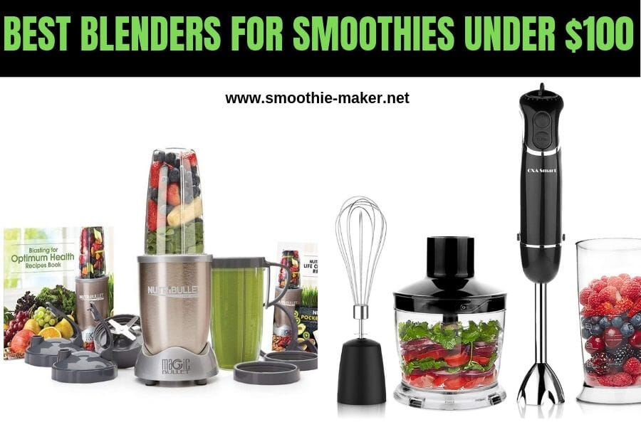 Best Blenders For Smoothies Under 100 2019 Best