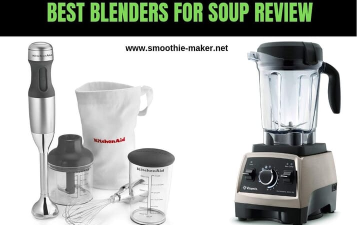 Best Blenders For Soup