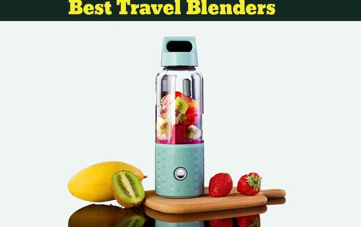 Best Travel Blenders
